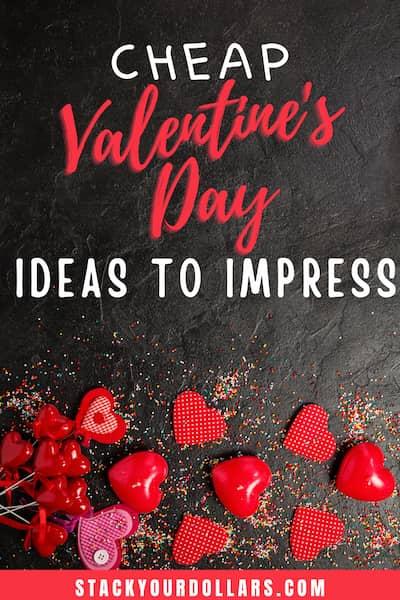 Cheap Valentine's Day Ideas to impress