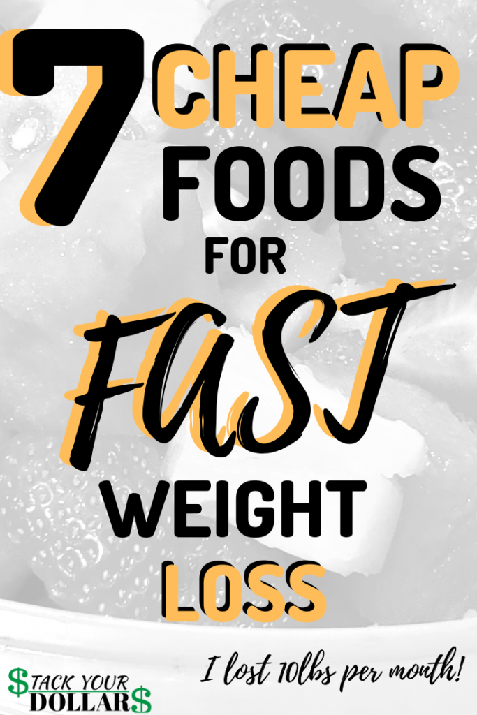 Cheap Foods To Lose Weight Fast Pin