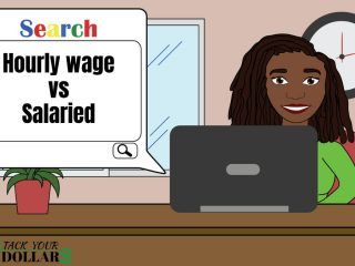 Internet search for hourly wage vs salaried