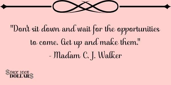 Madam C.J. Walker Quote