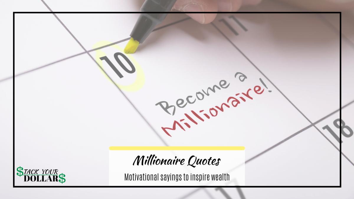 Motivational Millionaire Quotes