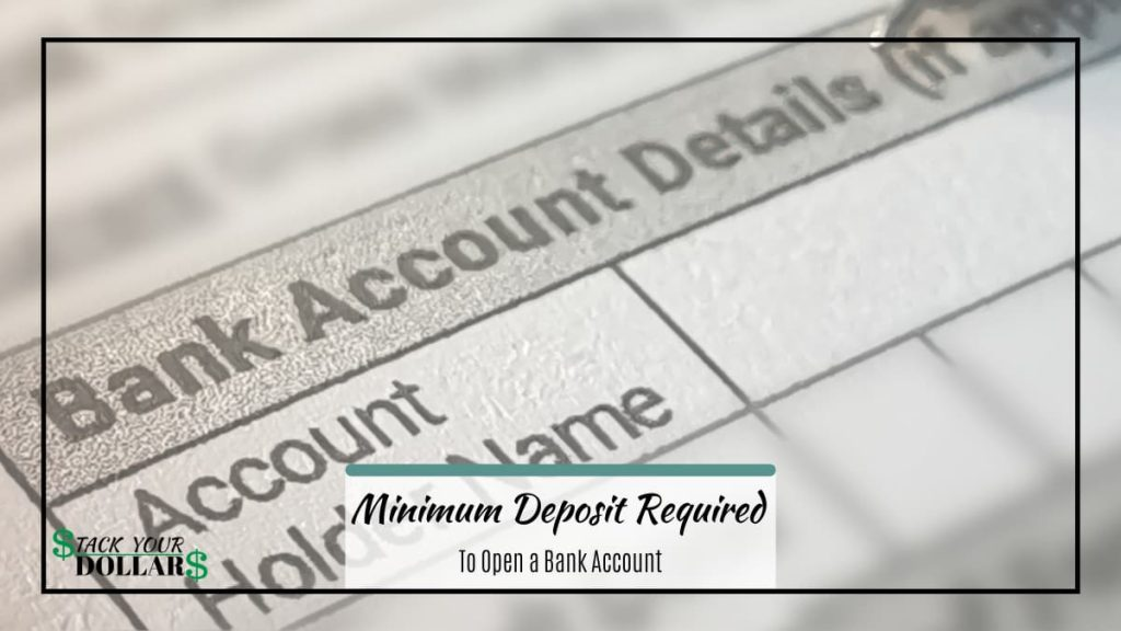 Bank account details with text of minimum deposit required