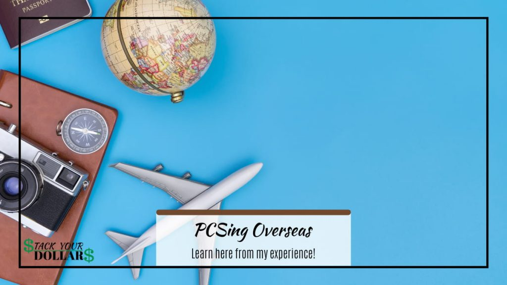 """Travel items with the ttle """"PCSing Overseas"""" overlaid"""