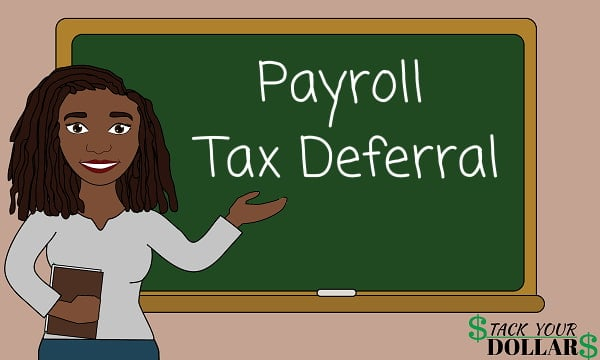 Image of payroll tax deferral on a chalkboard