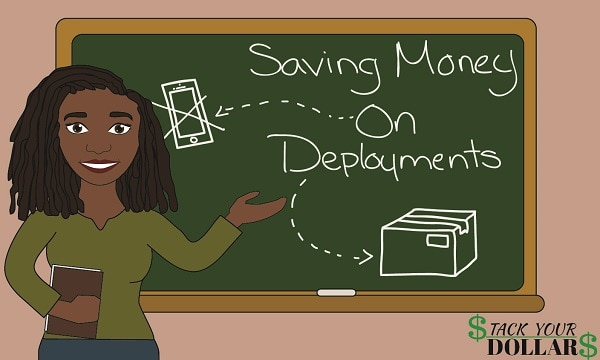 10 Strategies For Saving Money On Deployment