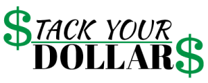 Stack Your Dollars