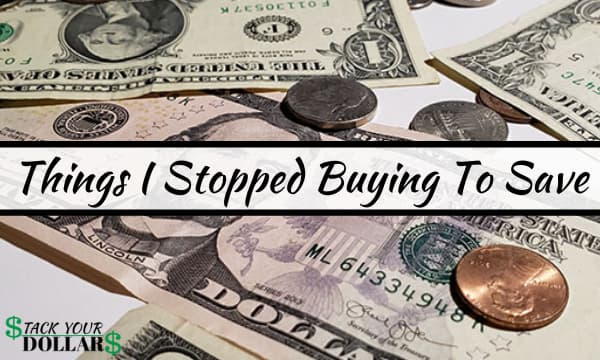 Money with title over image: Things I stopped buying to save