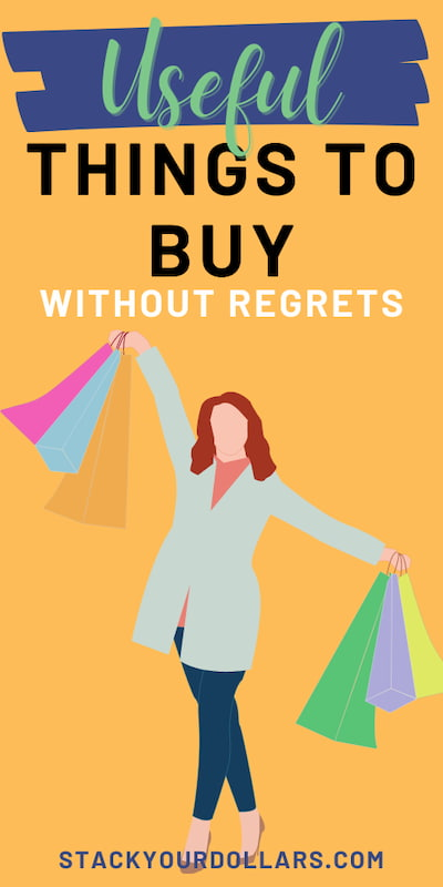 Useful things to buy without regrets