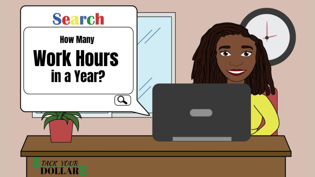 """Woman search on computer """" how many work hours in a year"""""""
