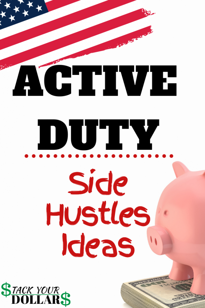 Best Side Hustles For Active Duty Military Members Pin